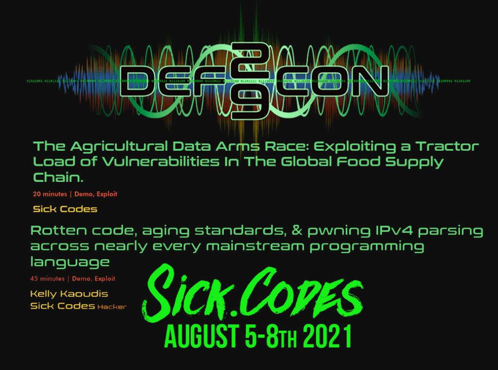 Defcon 2021 Sickcodes Live August 5-8th